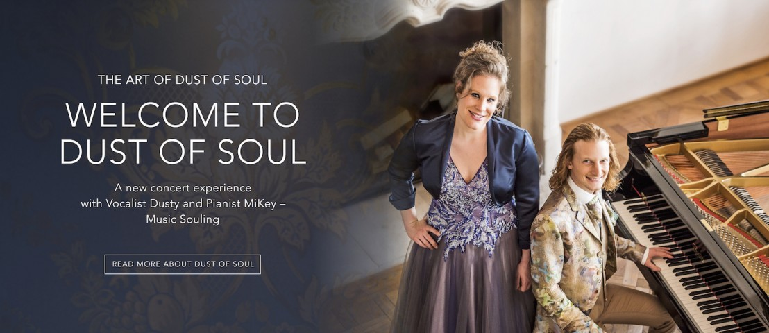 Welcome to Dust of Soul – A new concert experience with Vocalist Dusty and Pianist MiKey