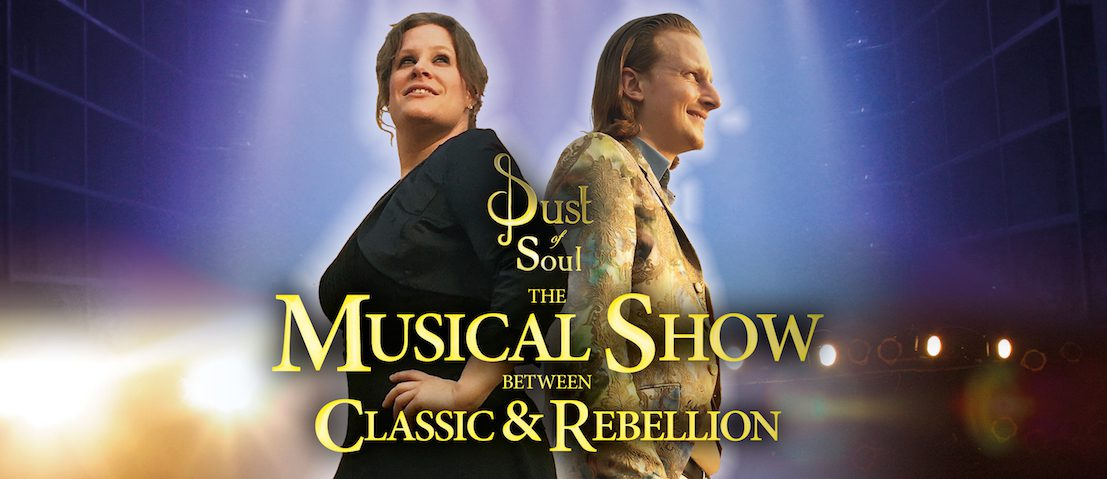 Dust of Soul's neue Musical Show between Classic & Rebellion