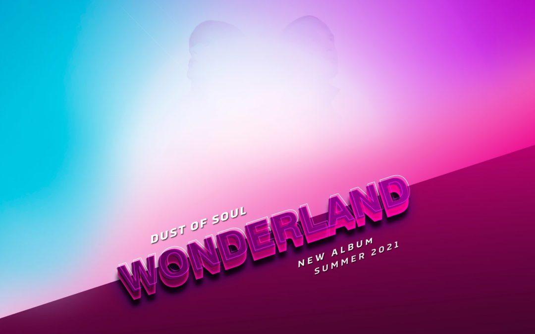 Neues Album «Wonderland» kommt diesen SOmmer 2021