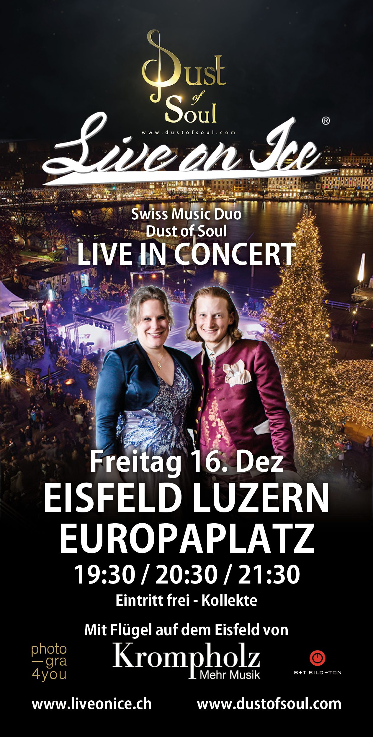 «Dust of Soul on Ice» Konzert am «Live on Ice» auf dem Europaplatz Luzern vom 16. Dezember 2016