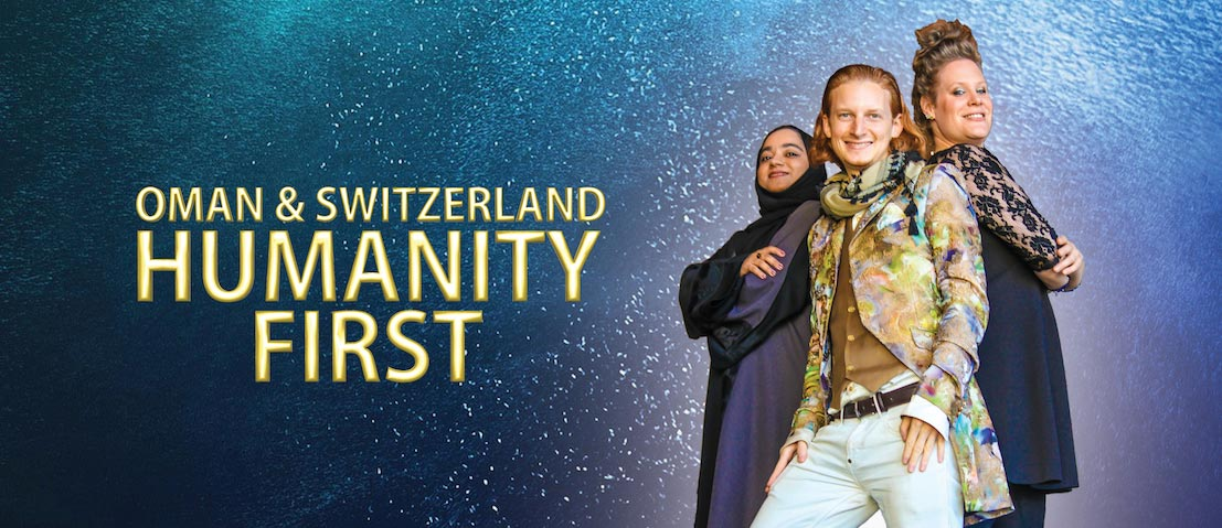 Oman & Switzerland — Humanity First