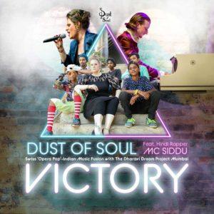 Dust of Soul – Victory feat. Mc Siddu