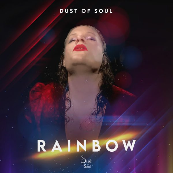 Dust of Soul Rainbow